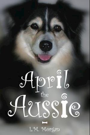 April the Aussie af Lynn Morgan