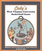 Cody's West Virginia University Basketball Game