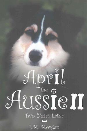 April the Aussie II af Lynn Morgan