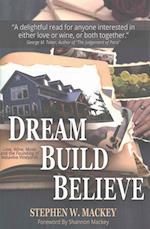 Dream, Build, Believe