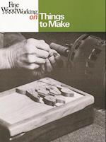 Fine Woodworking on Things to Make