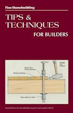 Fine Homebuilding Tips and Techniques for Builders