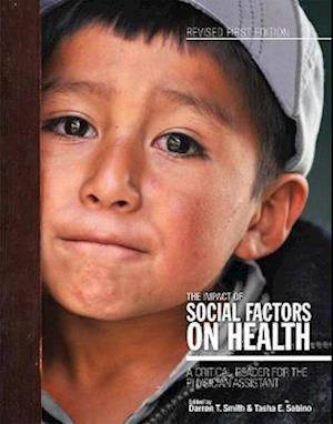 The Impact of Social Factors on Health af Darron T. Smith, Tasha E. Sabino