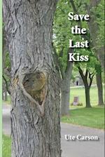 Save the Last Kiss