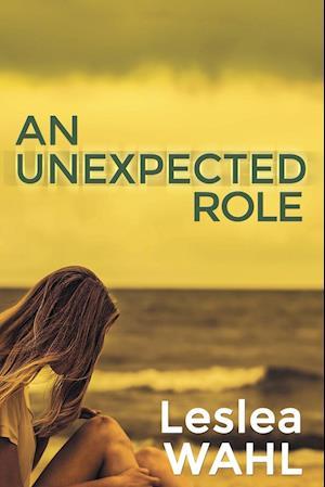 Bog, paperback An Unexpected Role af Leslea Wahl