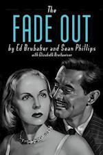 The Fade Out (The Fade Out)