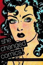 She Changed Comics (Cbldf Presents She Changed Comics)