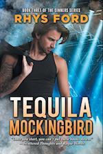 Tequila Mockingbird af Rhys Ford