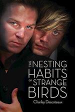 The Nesting Habits of Strange Birds af Charley Descoteaux