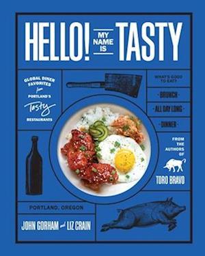 Bog, hardback Hello! My Name Is Tasty af John Gorham, Liz Crain