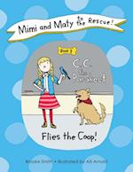 Mimi and Maty to the Rescue! af Brooke Smith