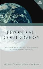 Beyond All Controversy af James Christopher Jackson
