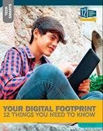 Your Digital Footprint (Tech Smarts)