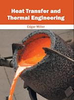 Heat Transfer and Thermal Engineering