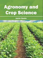 Agronomy and Crop Science