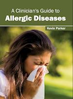 A Clinician's Guide to Allergic Diseases