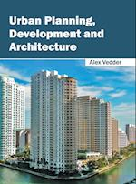 Urban Planning, Development and Architecture
