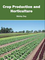 Crop Production and Horticulture