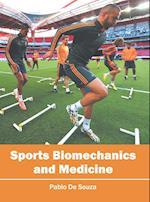 Sports Biomechanics and Medicine