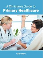 A Clinician's Guide to Primary Healthcare