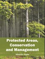 Protected Areas, Conservation and Management