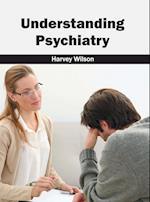 Understanding Psychiatry