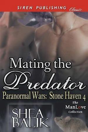 Mating the Predator [Paranormal Wars af Shea Balik