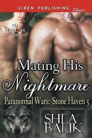 Mating His Nightmare [Paranormal Wars af Shea Balik