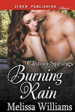 Burning Rain [Caston Springs] (Siren Publishing Classic) af Melissa Williams