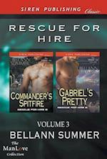 Rescue for Hire, Volume 3 [Commander's Spitfire af Bellann Summer