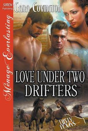 Bog, paperback Love Under Two Drifters [The Lusty, Texas Collection] (Siren Publishing Menage Everlasting) af Cara Covington
