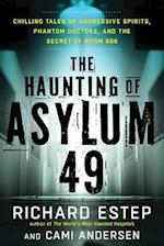 The Haunting of Asylum 49