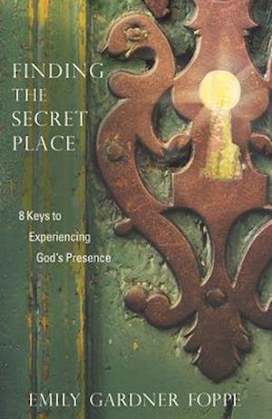 Bog, paperback Finding the Secret Place af Emily Gardner Foppe