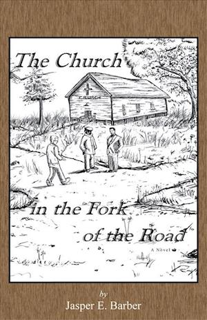 Bog, paperback The Church in the Fork of the Road af Jasper E. Barber