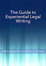 The Guide to Experiential Legal Writing