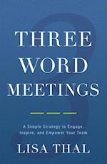 Three Word Meetings