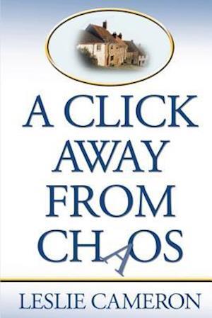 Bog, paperback A Click Away from Chaos af Leslie Cameron