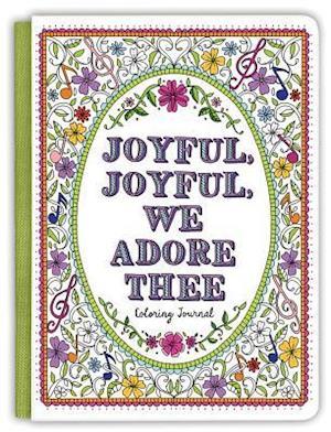 Bog, hardback Joyful, Joyful, We Adore Thee af Ellie Claire Editors