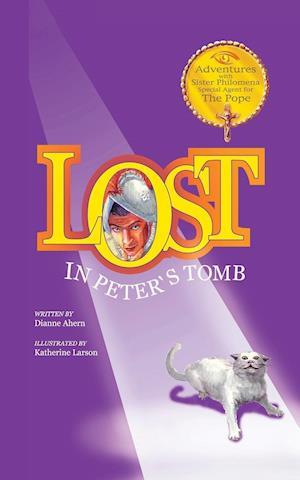 Bog, paperback Lost in Peter's Tomb af Dianne Ahern