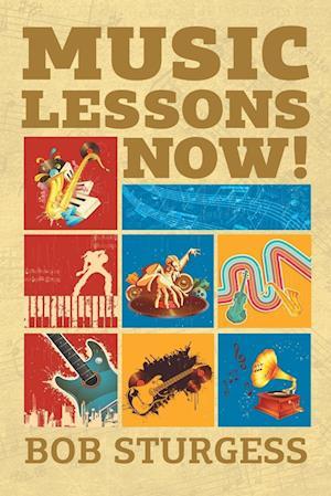 Bog, paperback Music Lessons Now! af Bob Sturgess