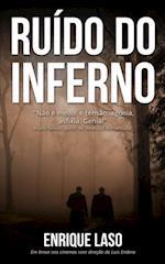 Ruido Do Inferno af Enrique Laso
