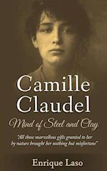Mind Of Steel And Clay: Camille Claudel af Enrique Laso