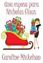 Una esposa para Nicholas Claus af Caroline Mickelson