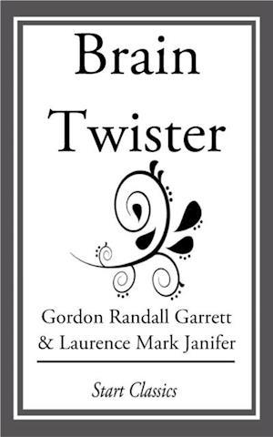 Brain Twister af Laurence Mark Janifer