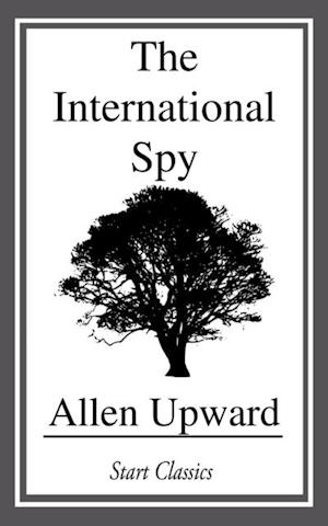 International Spy af Allen Upward