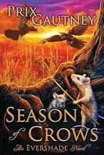 Season of Crows (Evershade, nr. 1)