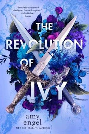 The Revolution of Ivy af Amy Engel