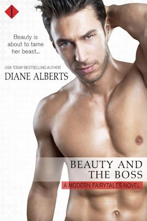 Beauty and the Boss af Diane Alberts