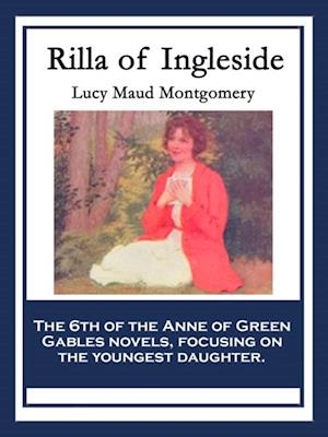 Rilla of Ingleside af Lucy Maud Montgomery