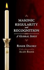Masonic Regularity and Recognition